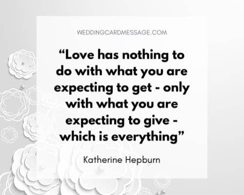 Katherine Hepburn love wedding quote