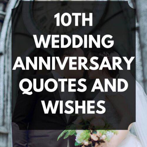Happy 10th Wedding Anniversary Quotes