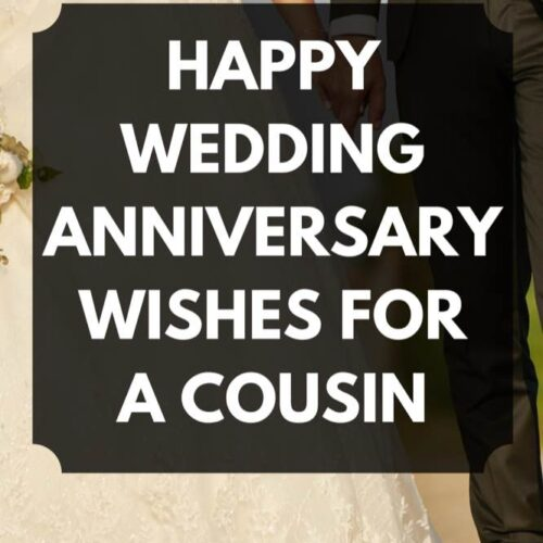 35 Happy Wedding Anniversary Wishes for a Cousin