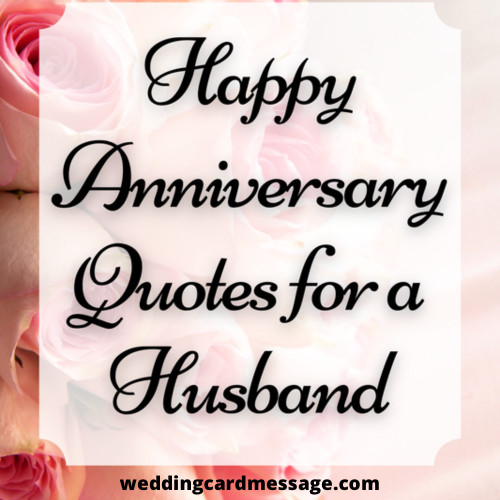 Happy Anniversary Wishes for your Husband