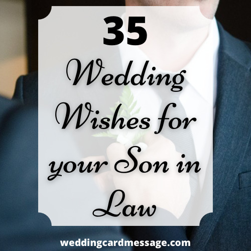 Wedding wishes for son in law